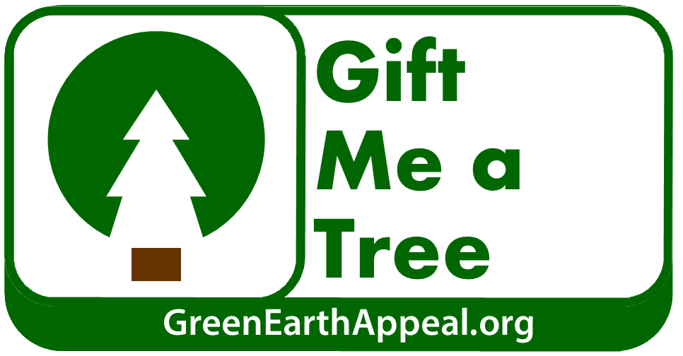Green Earth Appeal - Gift Me a Tree